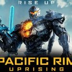 گزارش باکس آفیس هالیوود به تاریخ 25 مارچ 2018 / صدرنشینی فیلم Pacific Rim Uprising