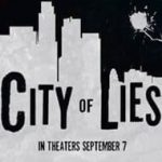 معرفی فیلم City Of Lies 2018
