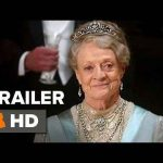 اولین تریلر فیلم Downton Abbey 2019 منتشر شد